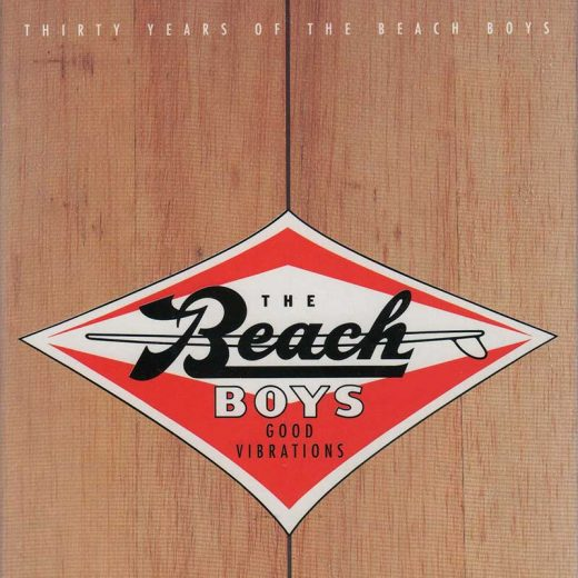 Beach Boys: Good Vibrations - Thirty Years Of The Beach Boys