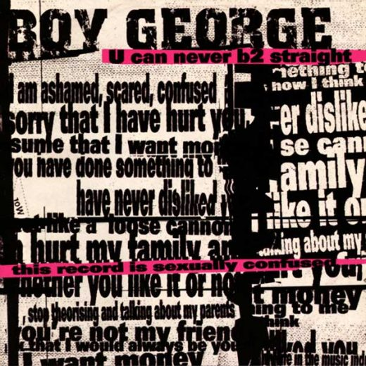 Boy George: U Can Never B2 Straight