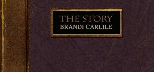 Brandi Carlile: The Story