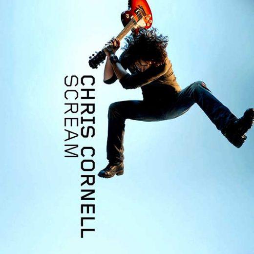 Chris Cornell: Scream