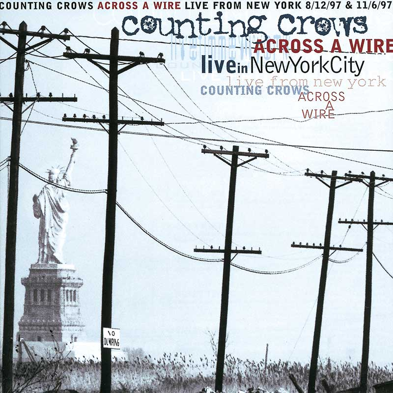 Counting Crows: Across A Wire