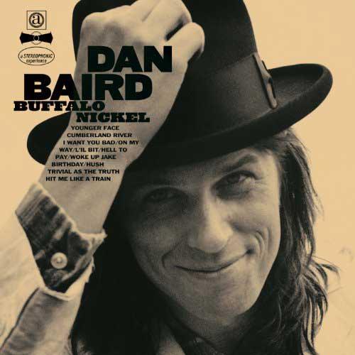 Dan Baird: Buffalo Nickel