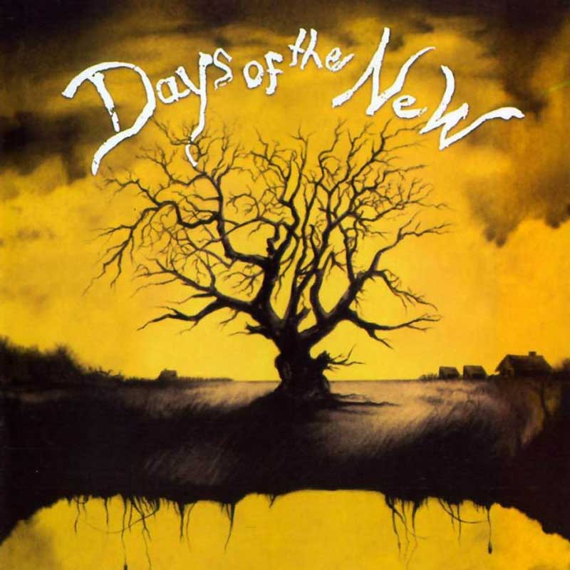 Days Of The New: Days Of The New
