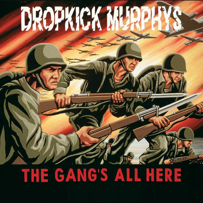 Dropkick Murphys: The Gang's All Here