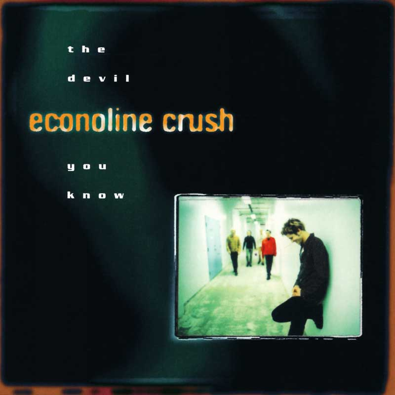 Econoline Crush: The Devil You Know