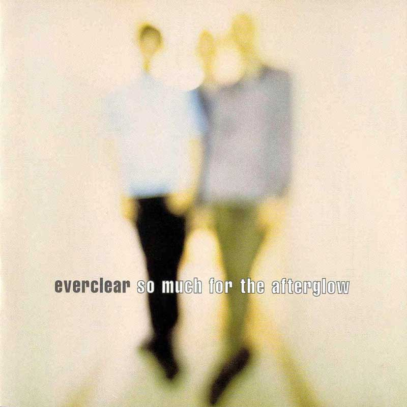 Everclear: So Much For The Afterglow