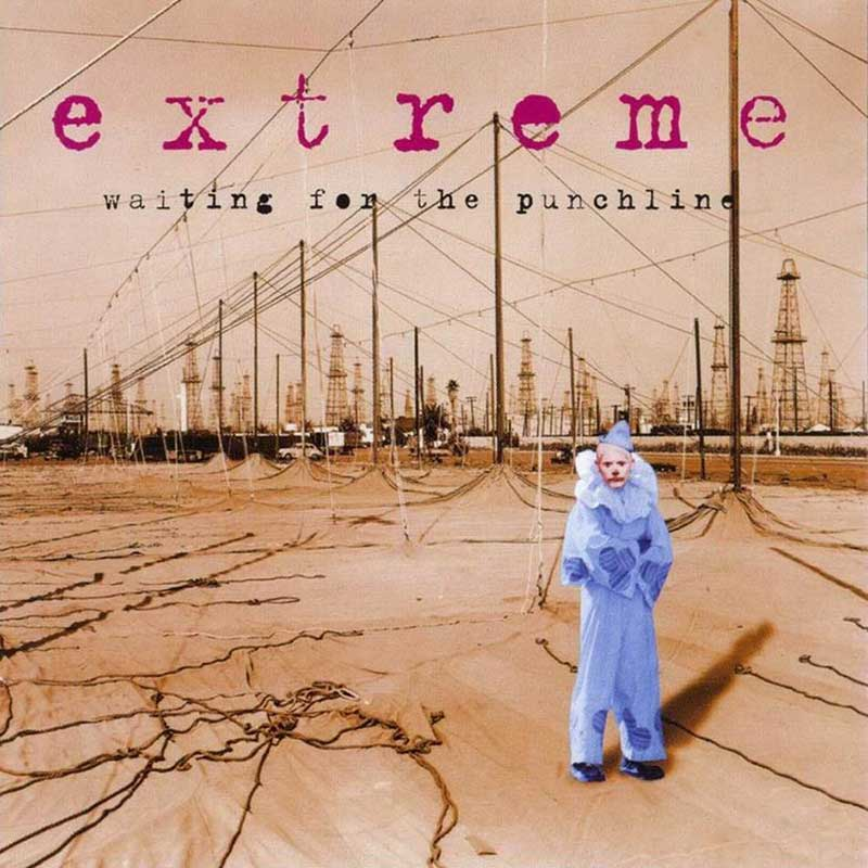 Extreme: Waiting For The Punchline