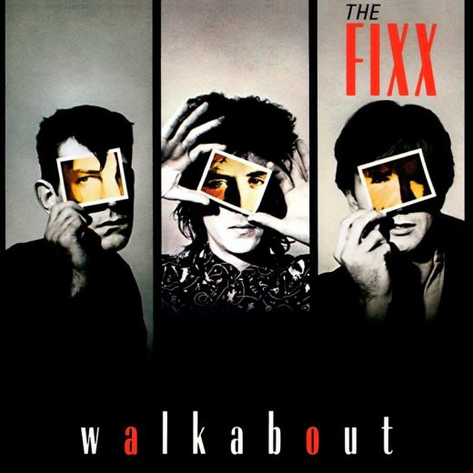 The Fixx: Walkabout