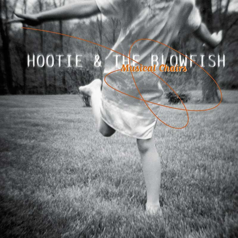 Hootie & The Blowfish: Musical Chairs
