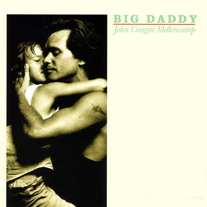 John Cougar Mellencamp: Big Daddy