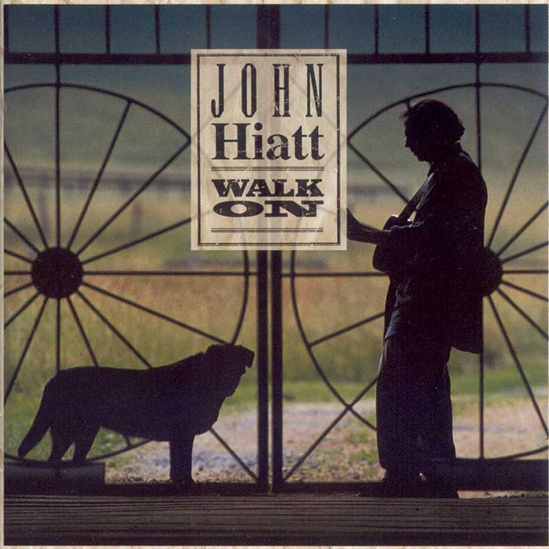 John Hiatt: Walk On