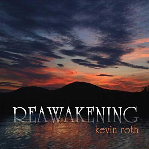 Kevin Roth: Reawakening