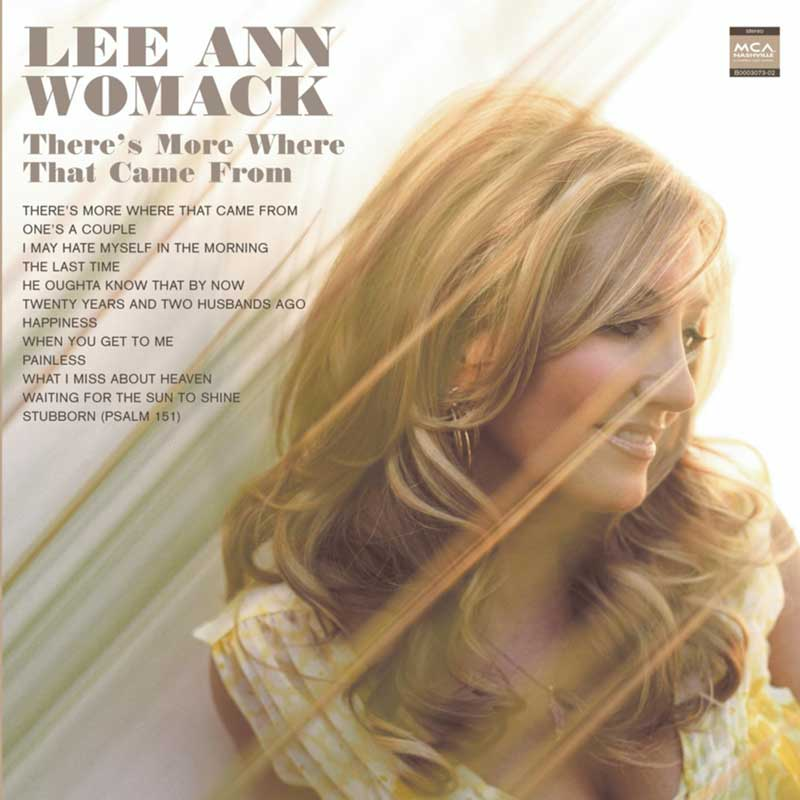 Lee Ann Womack: There's More Where That Came From