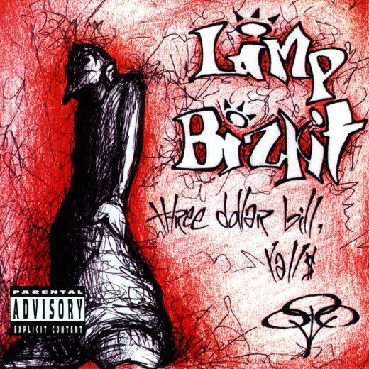 Limp Bizkit: Three Dollar Bill Yall