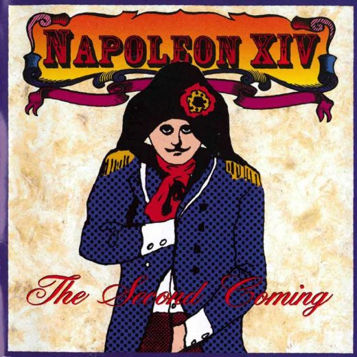 Napoleon XIV: The Second Coming