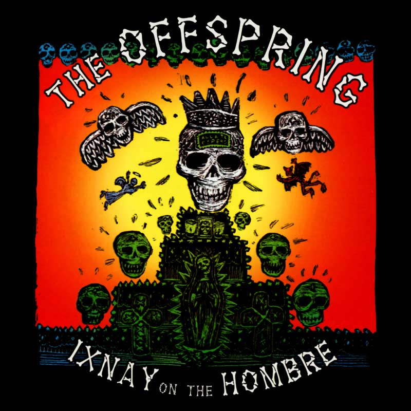 The Offspring: Ixnay On The Hombre