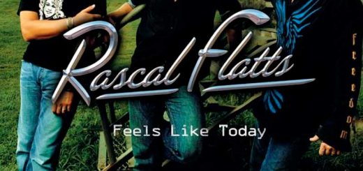 Rascal Flatts: Feels Like Today