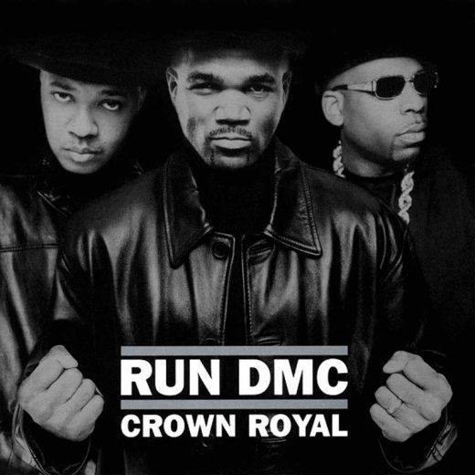 Run DMC: Crown Royal