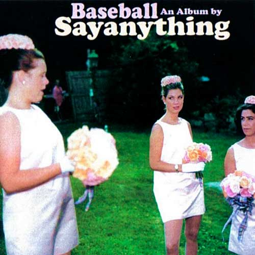 Say Anything: Baseball: An Album By Sayanything