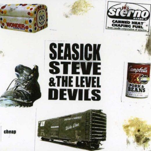Seasick Steve and the Level Devils: Cheap