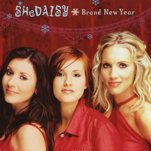 SHeDAISY: Brand New Year
