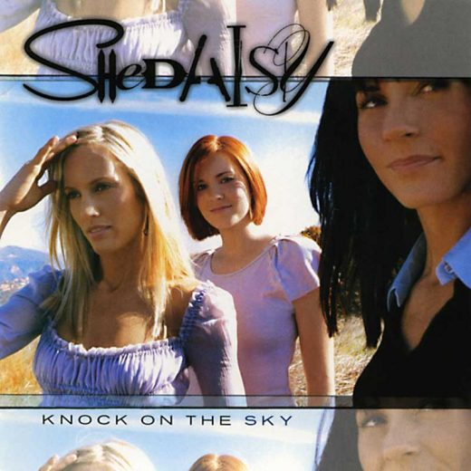 SHeDAISY: Knock On The Sky