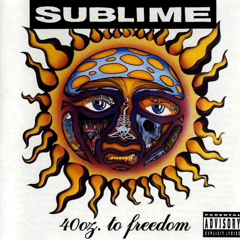 Sublime: 40 Oz. To Freedom