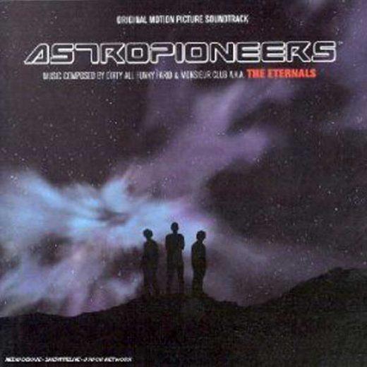 The Eternals: Astropioneers (Original Motion Picture Soundtrack)