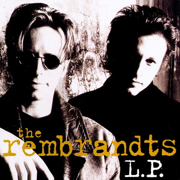 The Rembrandts: LP