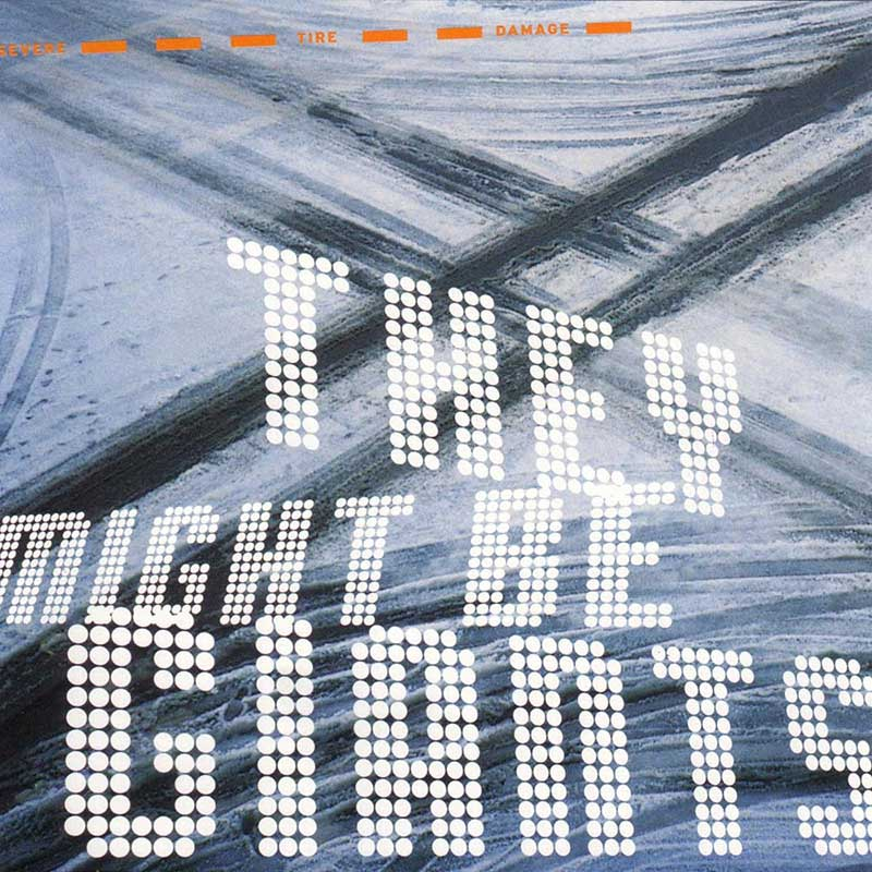 They Might Be Giants: Severe Tire Damage
