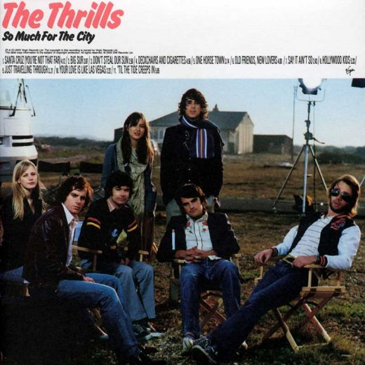 The Thrills: So Much For The City