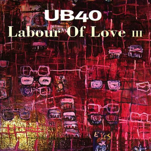 UB40: Labour Of Love III
