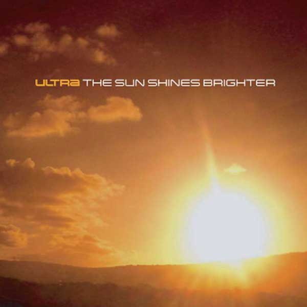 Ultra: The Sun Shines Brighter