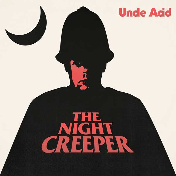 Uncle Acid & The Deadbeats: The Night Creeper