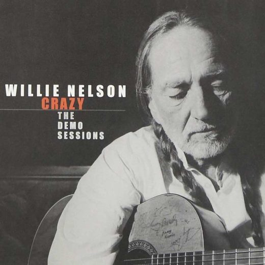 Willie Nelson: Crazy: The Demo Sessions