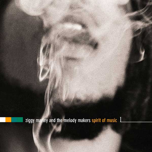 Ziggy Marley and the Melody Makers: Spirit of Music